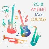 2018 Ambient Jazz Lounge de Instrumental