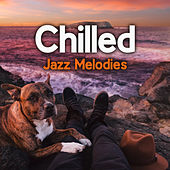 Chilled Jazz Melodies by Smooth Jazz Park
