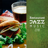 Restaurant Jazz Music 2018 by Restaurant Music