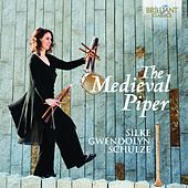 The Medieval Piper by Silke Gwendolyn Schulze