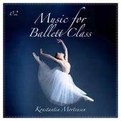 Music for Ballet Class, Vol. 2 by Konstantin Mortensen