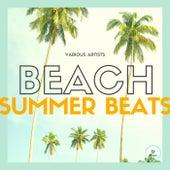 Beach Summer Beats by Various Artists