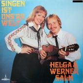 Singen ist uns're Welt by Helga