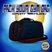 Pack Your Gym Bag Sport Music 5 de Various Artists
