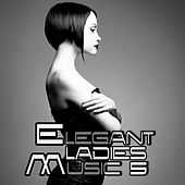 Elegant Ladies Music 5 von Various Artists