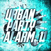 Urban Party Alarm 11 by Various Artists