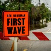 First Wave by Ben Quarman