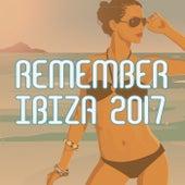 Remember Ibiza 2017 de Various Artists