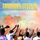 Tomorrow Festival by Various Artists