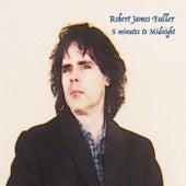5 Minutes to Midnight de Robert James Fuller