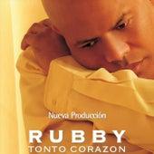 Tonto Corazon by Rubby Perez