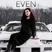Even by Emily Way