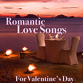 Romantic Love Songs For Valentine's Day de Various Artists