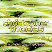 Furry Funk EP by Tony Thomas