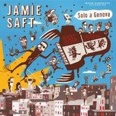 Solo a genova by Jamie Saft