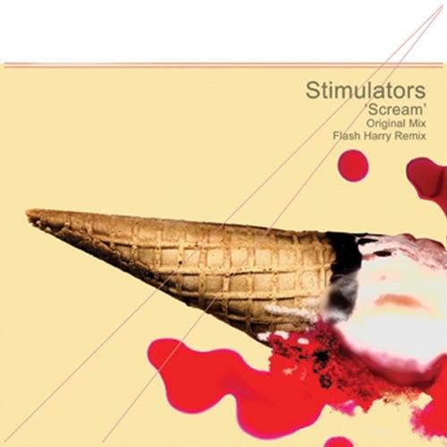 Scream by Stimulator