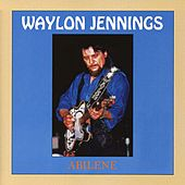 Abilene by Waylon Jennings