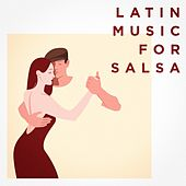 Latin Music For Salsa de Various Artists
