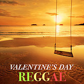Valentine's Day Reggae by Various Artists