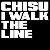I Walk The Line by Chisu