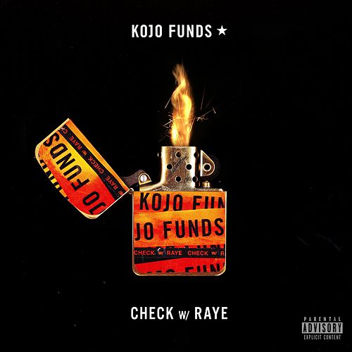 Check (with RAYE) de Kojo Funds