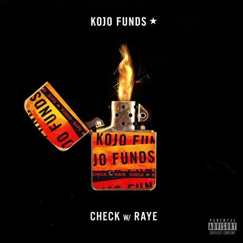 Check (with RAYE) de Kojo Funds