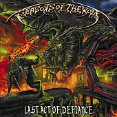 Last Act of Defiance by Seasons Of The Wolf