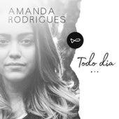 Todo Dia by Amanda Rodrigues