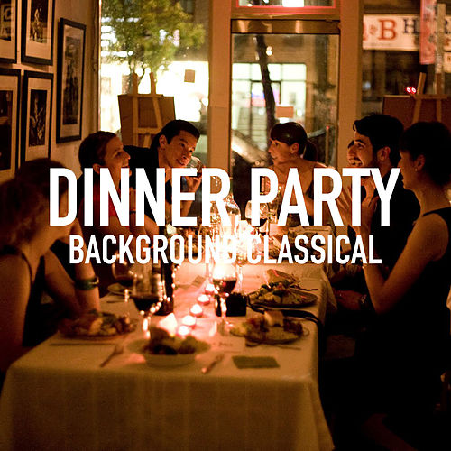 Dinner Party Background Classical by Royal Philharmonic Orchestra