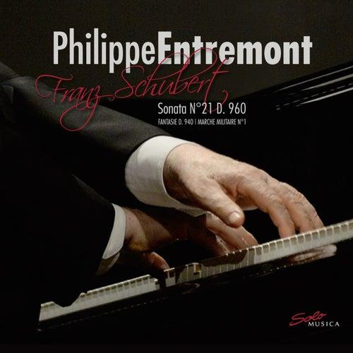 Schubert: Piano Sonata No. 21, Fantasie & Marche militaire No. 1 by Philippe Entremont