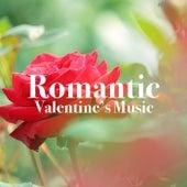 Romantic Valentine's Music von Various Artists