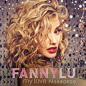 My Love by Fanny Lu