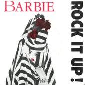 Rock It Up by Barbie