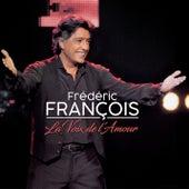 La voix de l'amour de Frédéric François