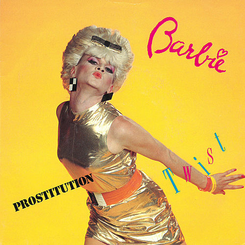 Prostitution Twist von Barbie