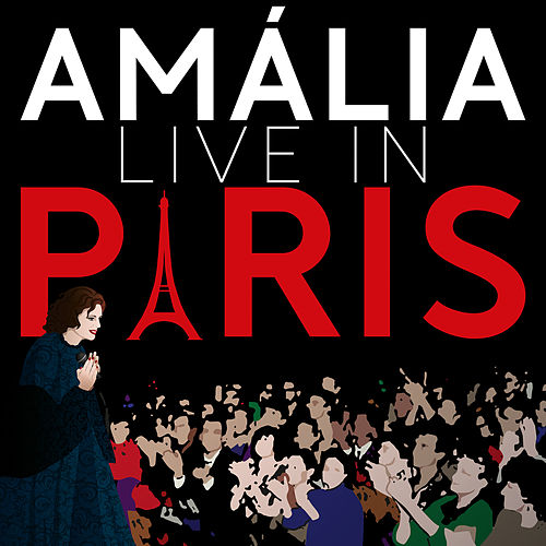 Amália (Live In Paris) by Amalia Rodrigues