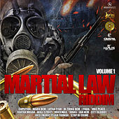 Martial Law Riddim, Vol 1 by Various Artists