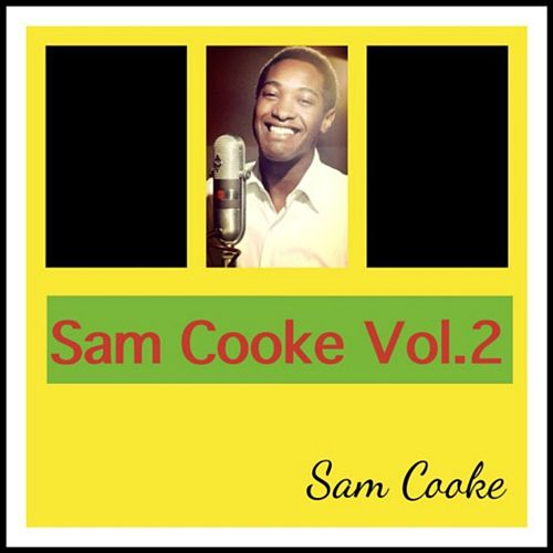 Sam Cooke Vol. 2 by Sam Cooke