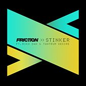 Stinker by Friction