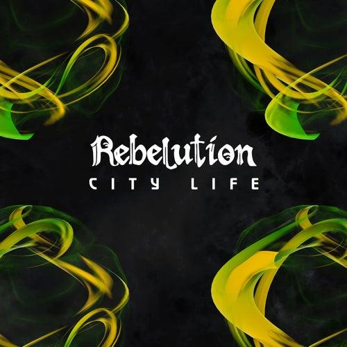City Life de Rebelution