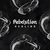 Healing di Rebelution