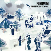 Fukumimi The Best Acoustic Works by Various Artists