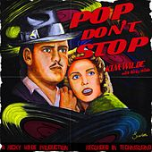 Pop Don't Stop by Kim Wilde