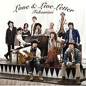 Love & Live Letter by Fukumimi