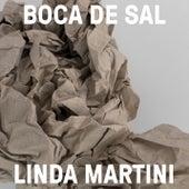 Boca de Sal by Linda Martini