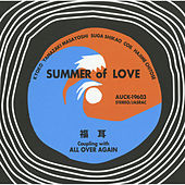 Summer Of Love / All Over Again by Fukumimi