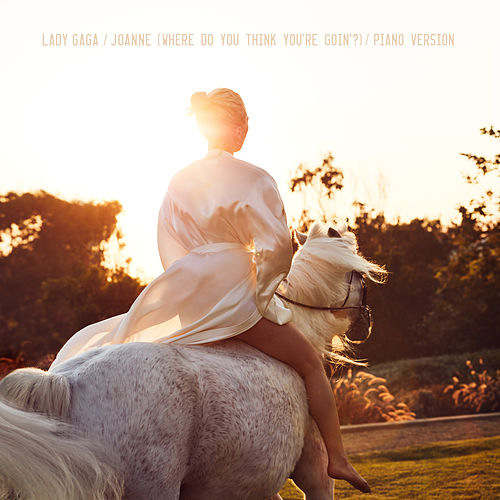 Joanne (Where Do You Think You're Goin'?) (Piano Version) von Lady Gaga