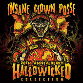 20th Anniversary Hallowicked Collection by Insane Clown Posse
