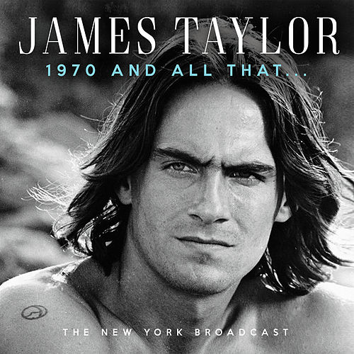 1970 and All That (Live) de James Taylor