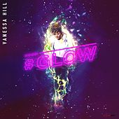 Mood: #Glow by Vanessa Hill